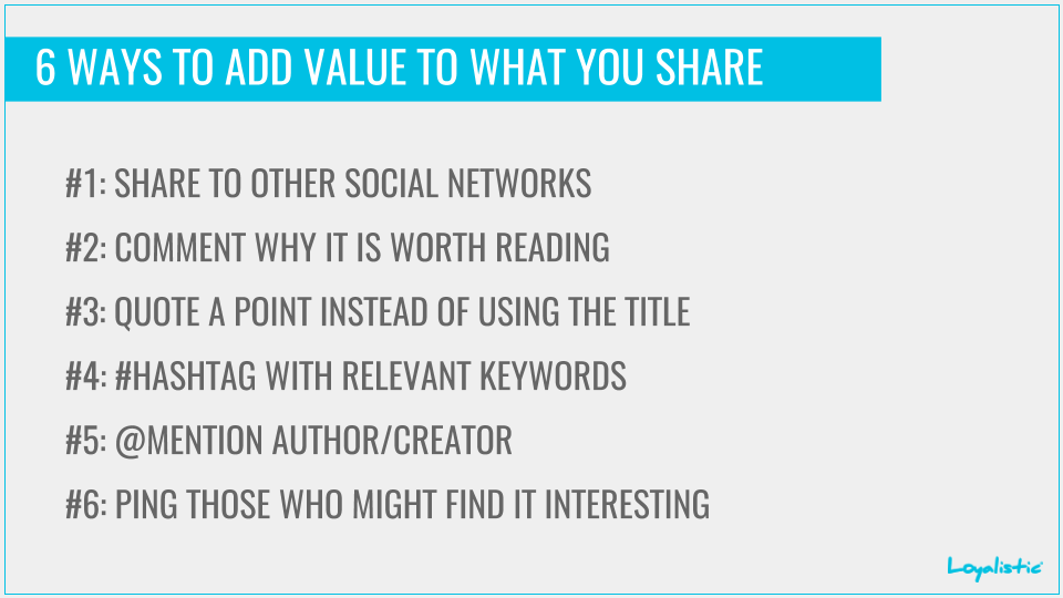 6 Ways to add value to what you share