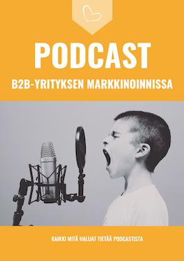 Kansikuva: opas: podcast B2B-yrityksen markkinoinnissa